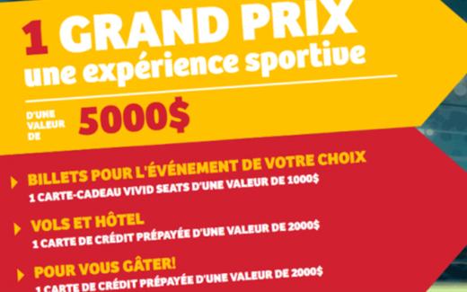 Une expérience sportive D'UNE VALEUR DE 5000$