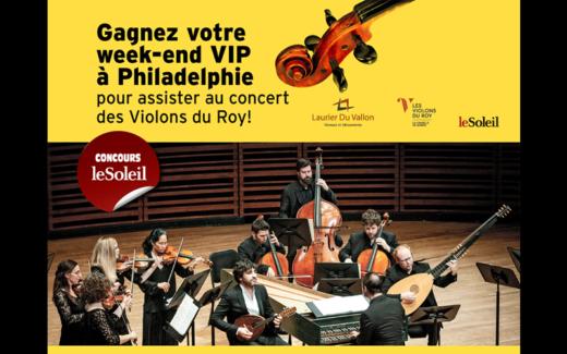 Week-end VIP à Philadelphie pour assister au concert des Violons