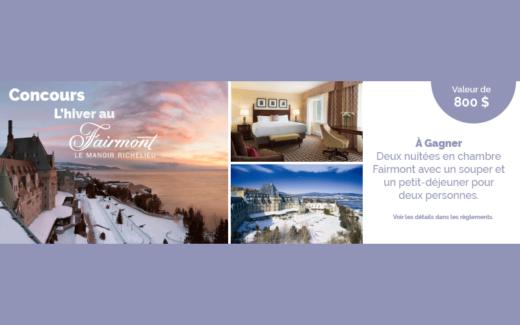 Forfaits dans un des hôtels Fairmont du Québec