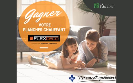 Gagnez votre plancher chauffant complet - La Tuilerie