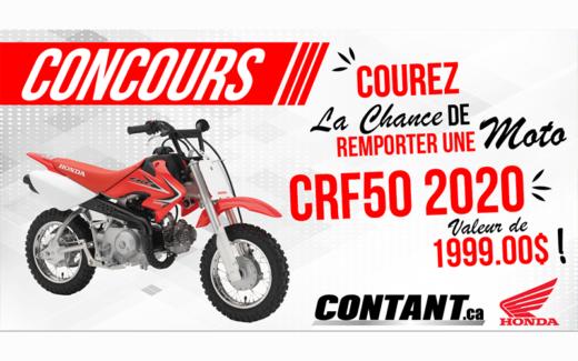 Gagnez une Moto CRF50 d'une valeur de 1999$