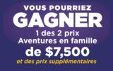 Voyage Aventures en famille d'une valeur de 7,500$