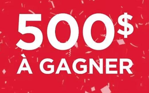 500$ en carte-cadeau dans l'entreprise Québécoise de votre choix