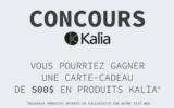 Carte-cadeau de 500$ pour des produits Kalia