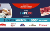 3 cartes-cadeaux Metro de 500$ chacune