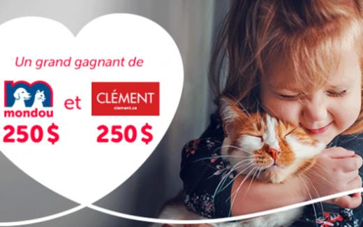 500$ en prix de Mondou et Clément