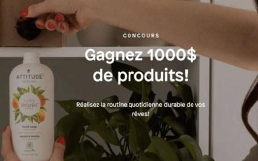 1 000$ de produits de la marque ATTITUDE