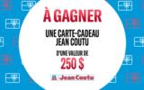 10 cartes cadeaux Jean Coutu de 250$