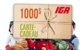 33 cartes-cadeaux IGA allant jusqu'à 1000$
