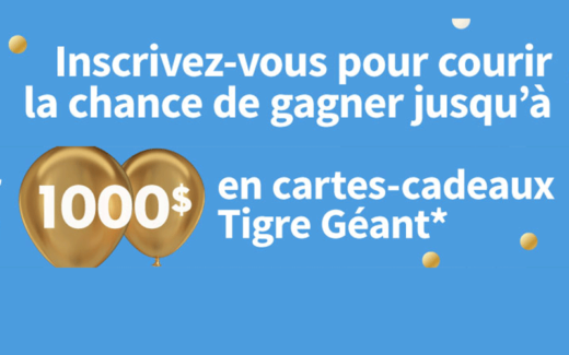 4 prix de 1 000 $ CA en cartes-cadeaux Tigre Géant