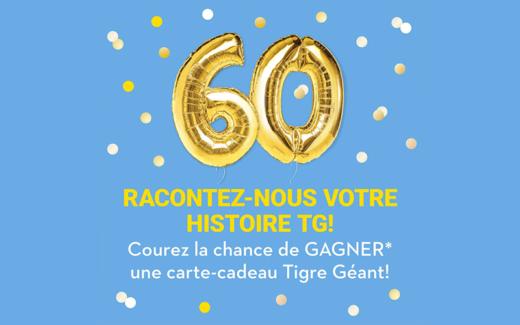 60 cartes-cadeaux Tigre Géant de 100 $