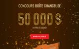 Gagnez 50 000 $ en prix