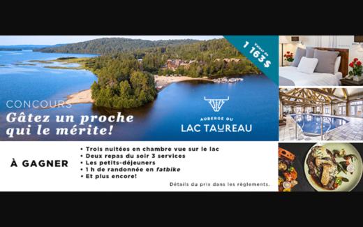 Un séjour à l'Auberge du Lac Taureau de 1163$