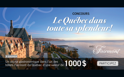 Un séjour dans l'un des hôtels Fairmont du Québec
