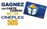 Carte cadeau Cineplex de 50$