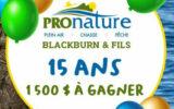 10 certificats-cadeaux Pronature Blackburn et fils de 150 $