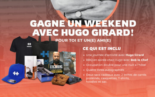 Un Weekend avec Hugo Girard de 4380 $