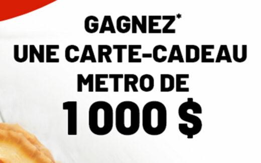 1000 $ en carte cadeau Metro