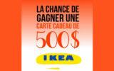 Gagnez une carte cadeau IKEA de 500$
