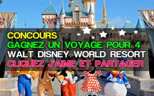 5 forfaits Vacances au Walt Disney World (15.250 $ chacun)