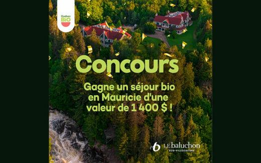 Un séjour bio écoresponsable en Mauricie (1400 $)