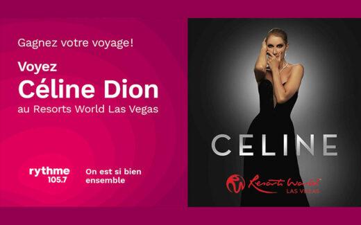 Un voyage pour deux à Las Vegas pour voir Céline Dion