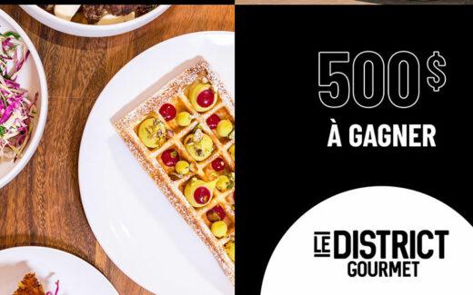 Une carte-cadeau District Gourmet de 500 $